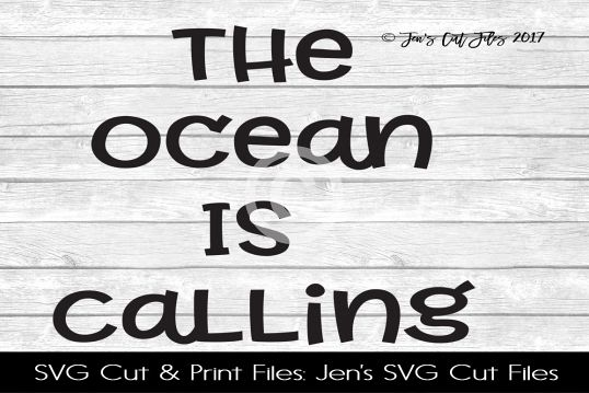 The Ocean Is Calling SVG Cut File example image