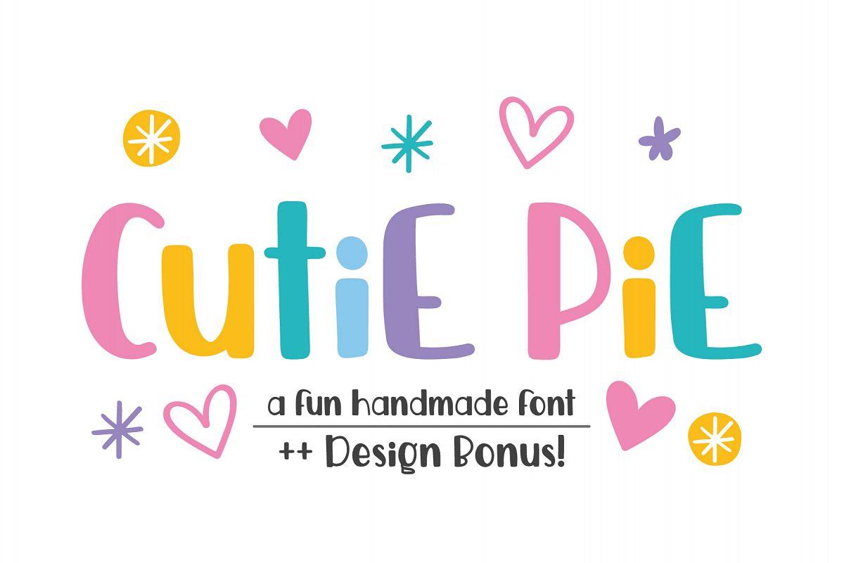 Cutie Pie Font ++ Designs Bonus!  example image