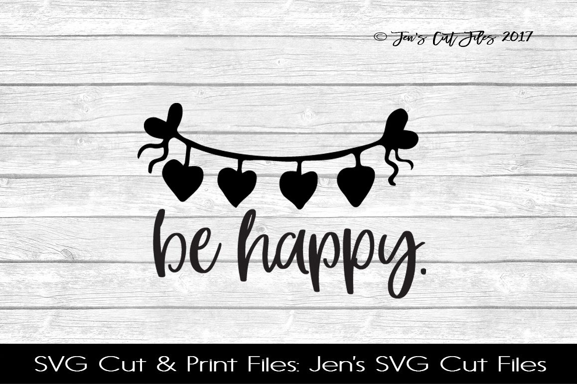 Be Happy SVG Cut File example image