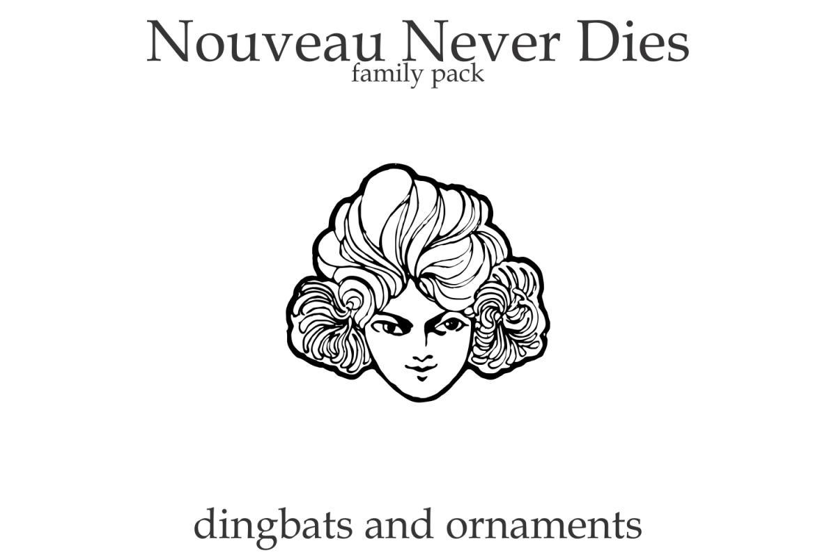 Nouveau Never Dies Family example image