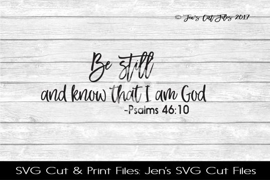 Be Still Scripture SVG Cut File example image