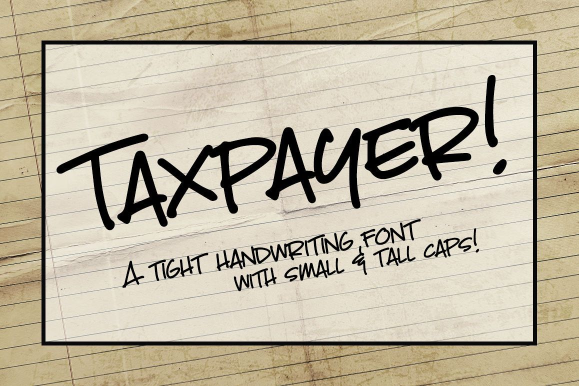 Taxpayer: my own handwriting font! example image