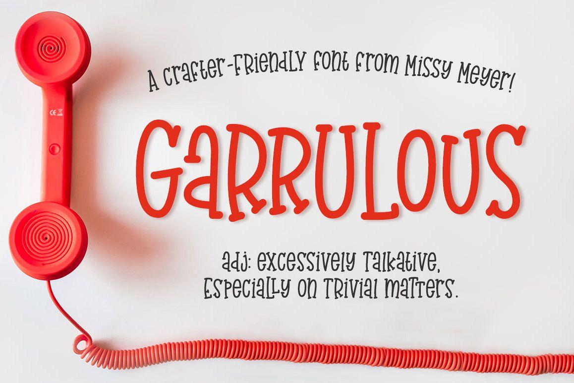 Garrulous: A tall, fun serif font! example image