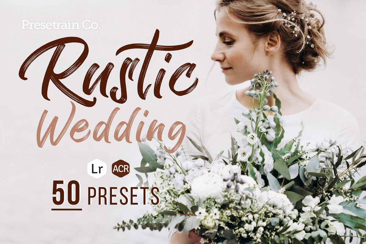 50 Rustic Wedding Presets for Lightroom - Free download