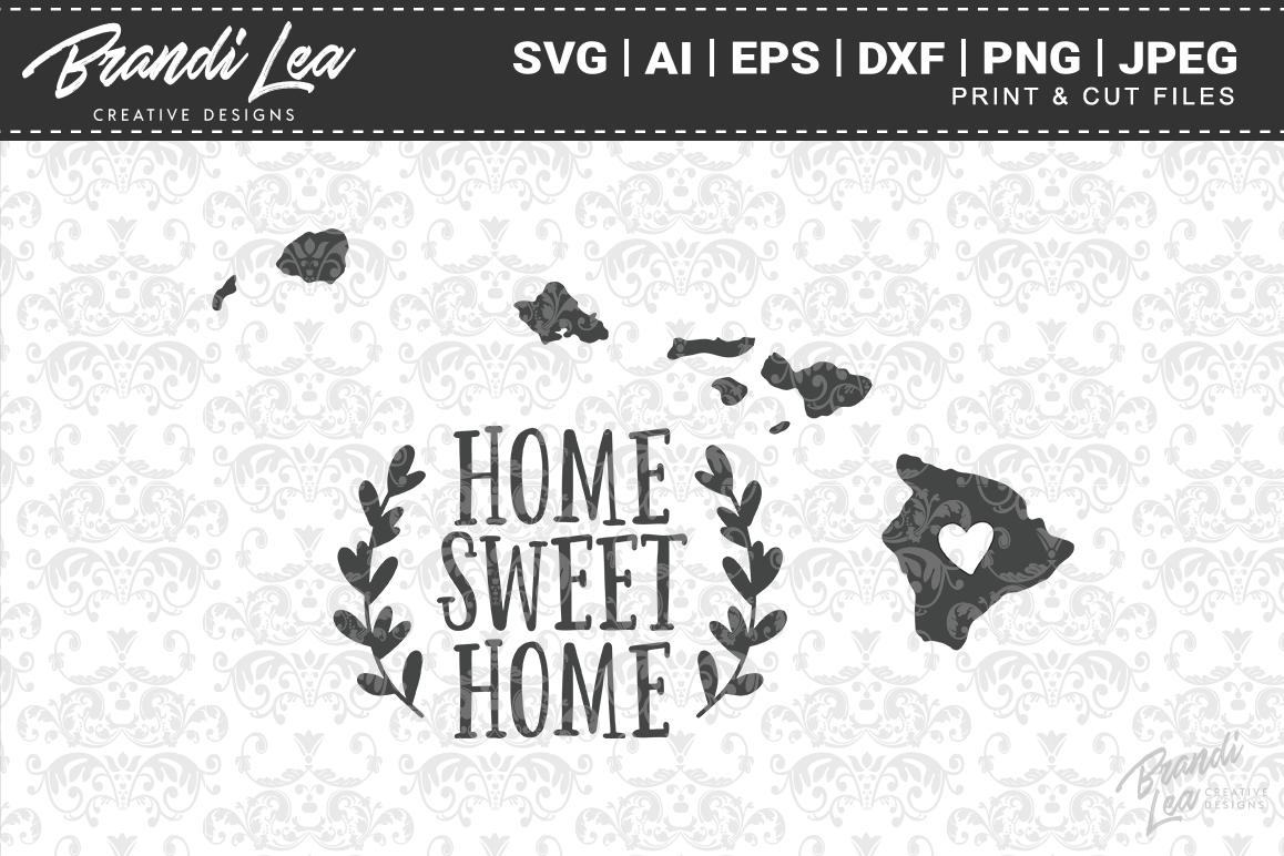 Hawaii Home Sweet Home State Map SVG Cu | Design Bundles