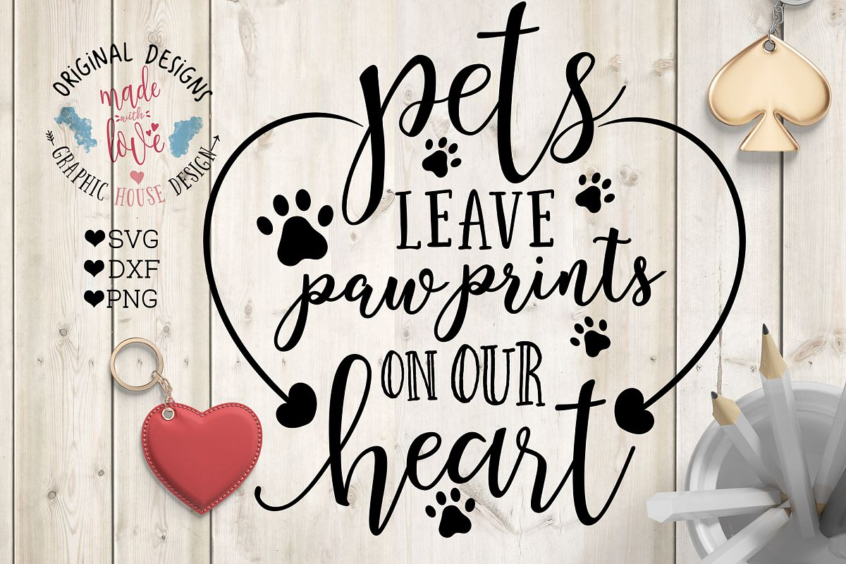 Pets Leave Paw prints on Our Heart Cutting File  (SVG, DXF, PNG) example image
