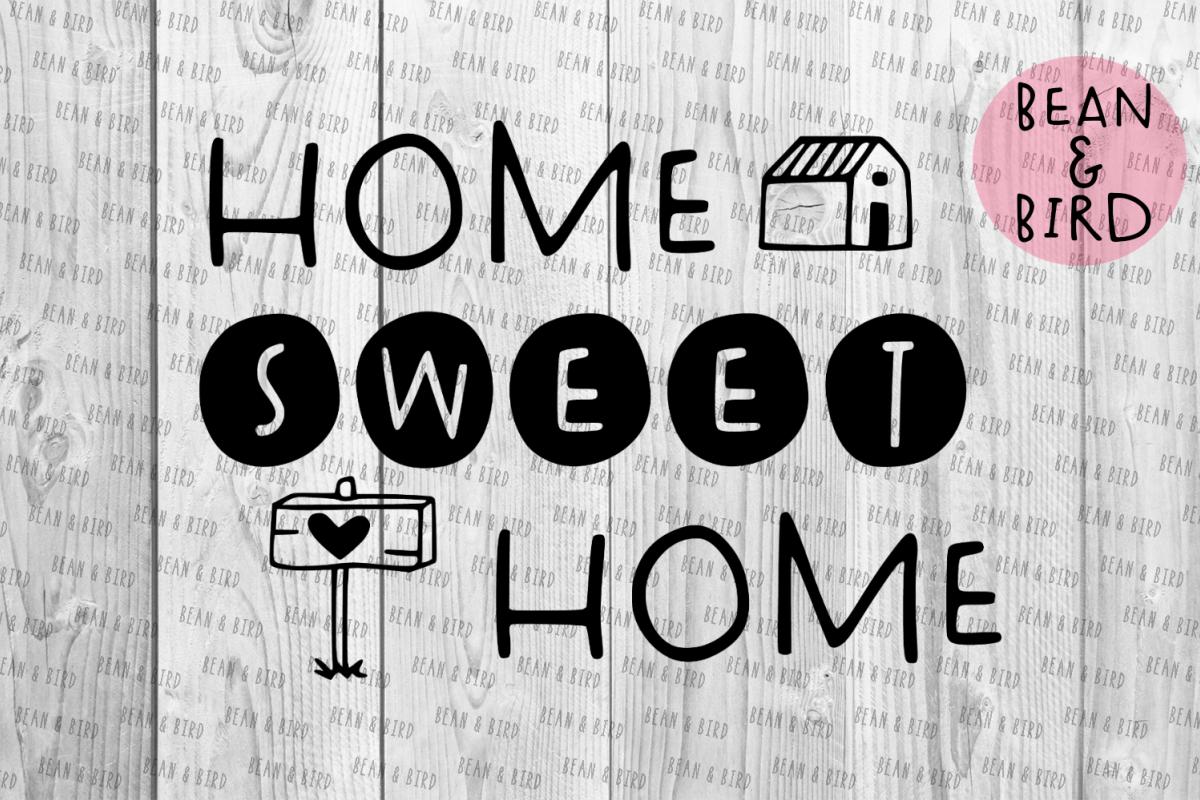 Home Sweet Home by Bean & Bird | Design Bundles