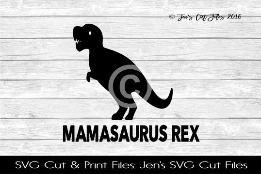 Mamasaurus Rex SVG Cut File example image