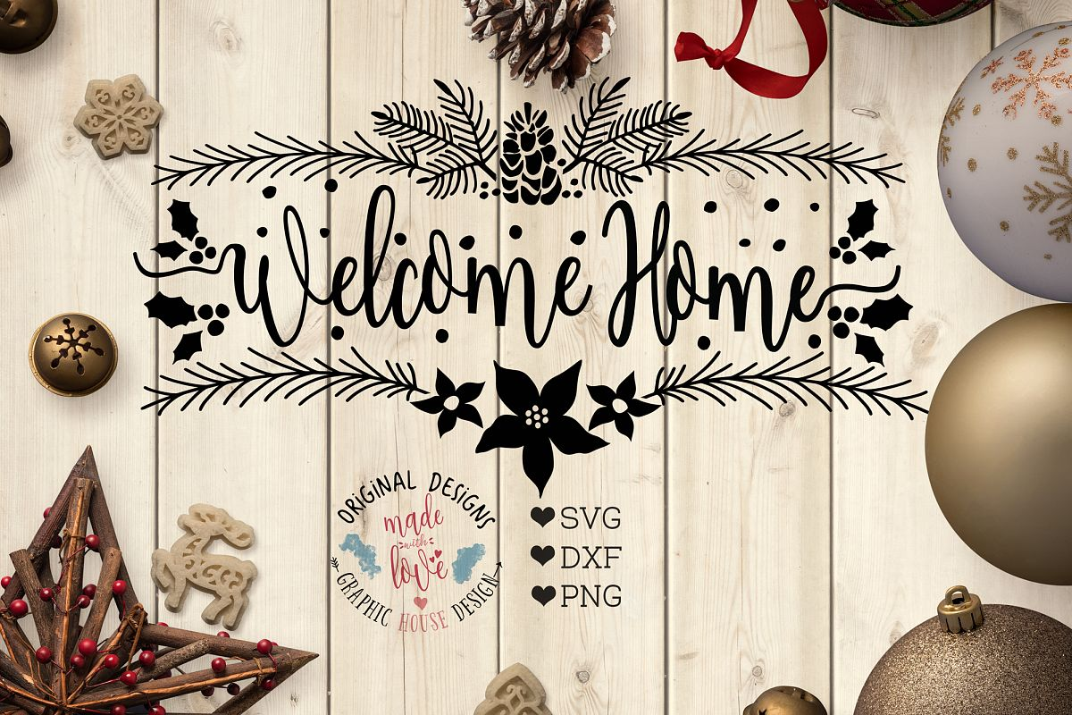 Welcome Home Cut File and Printable (SV | Design Bundles