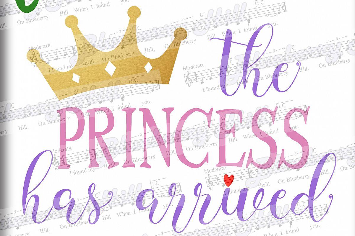 Very The Princess Has Arrived SVG - Prince | Design Bundles WU01