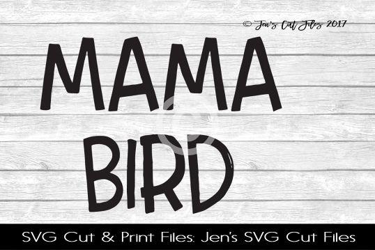 Mama Bird SVG Cut File example image