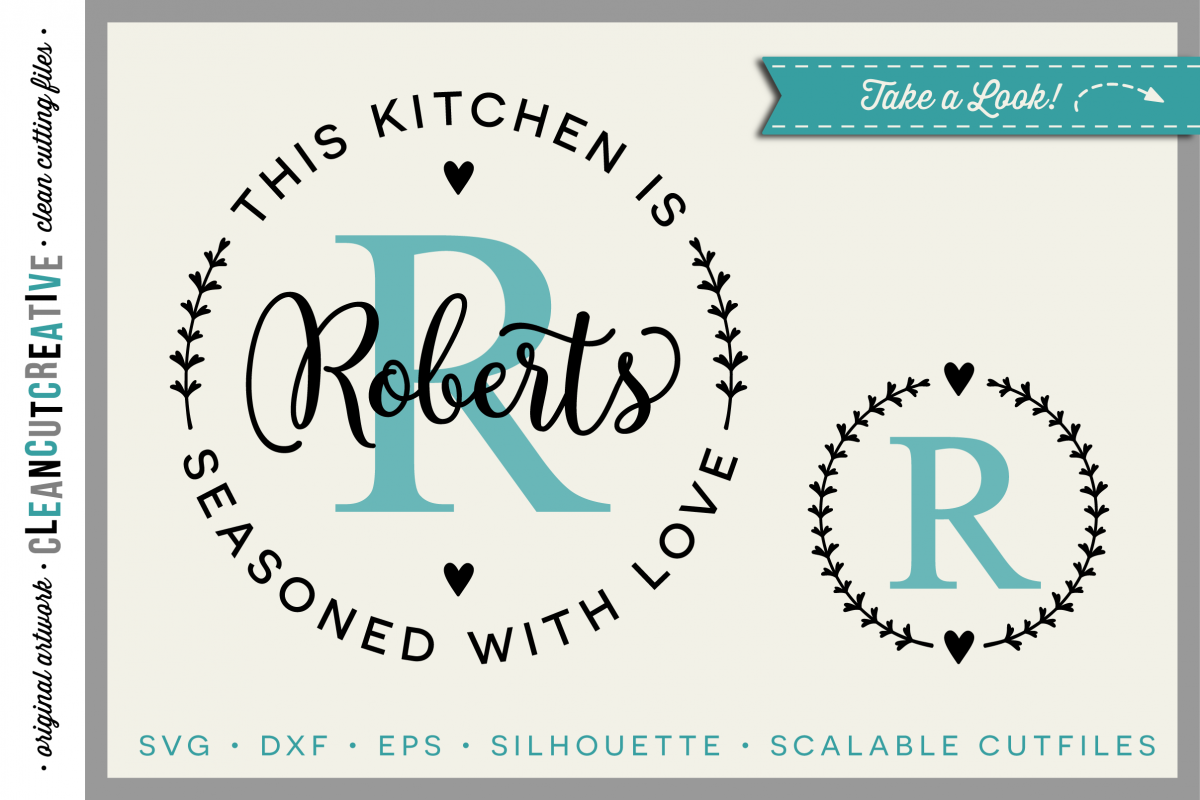 DIY personalize SVG Kitchen Seasoned with Love monogram frame- SVG DXF EPSPNG - Cricut & Silhouette - clean cutting files example image
