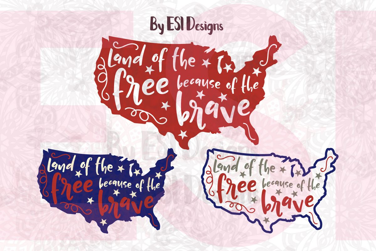 Land of the Free Because of the Brave - Printable and Cutting Files example image