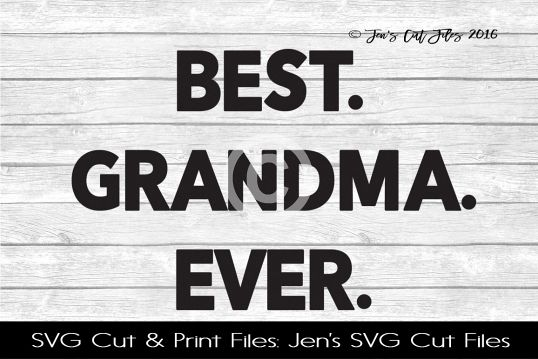 Best Grandma Ever SVG Cut File example image
