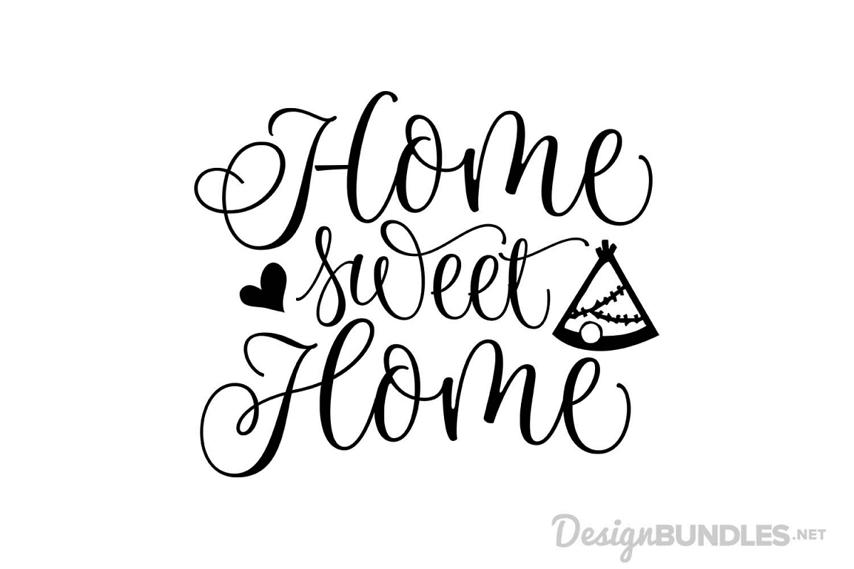 Home sweet home by font bundles store design bundles for Home sweet home designs
