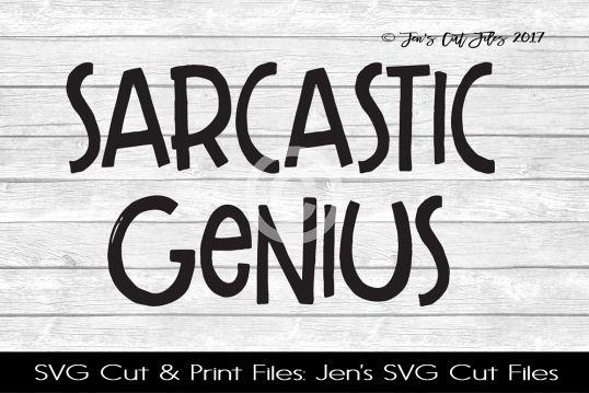 Sarcastic Genius SVG Cut File example image