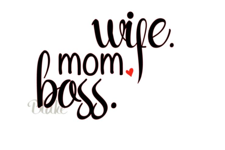 Wife Mom Boss Svg Mother S Day Svg C Design Bundles