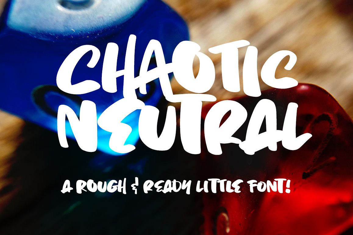 Chaotic Neutral: a rough & ready font! example image