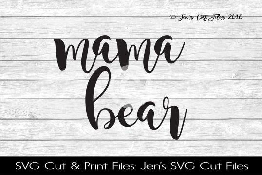 Mama Bear SVG Cut File example image