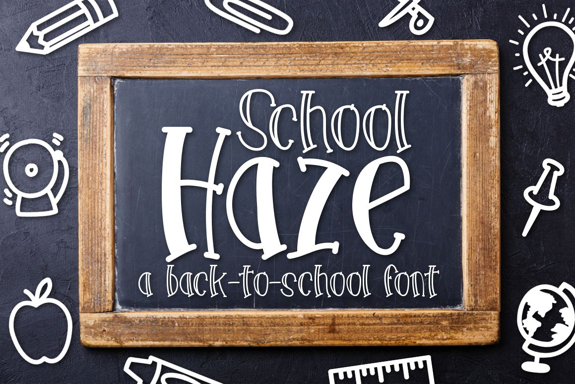 School Haze a Back-to-School Font example image