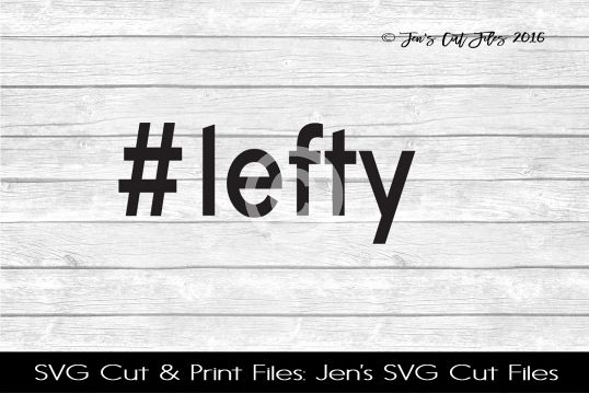 Lefty Hastag SVG Cut File example image