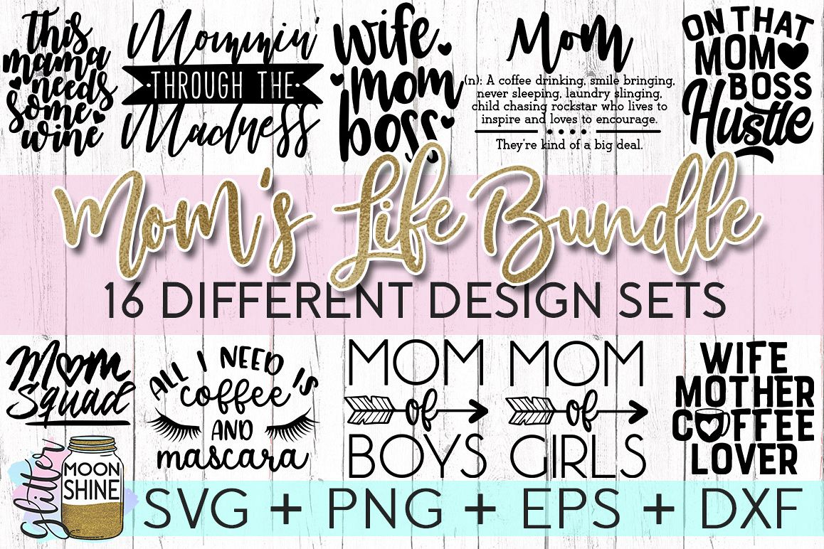 Mom's Life Bundle SVG DXF PNG EPS Cutting Files example image