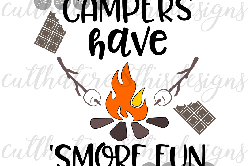 Campers Have Smore Fun, Campfire, Campi | Design Bundles