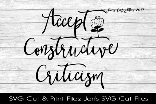 Accept Constructive Criticism SVG Cut File example image