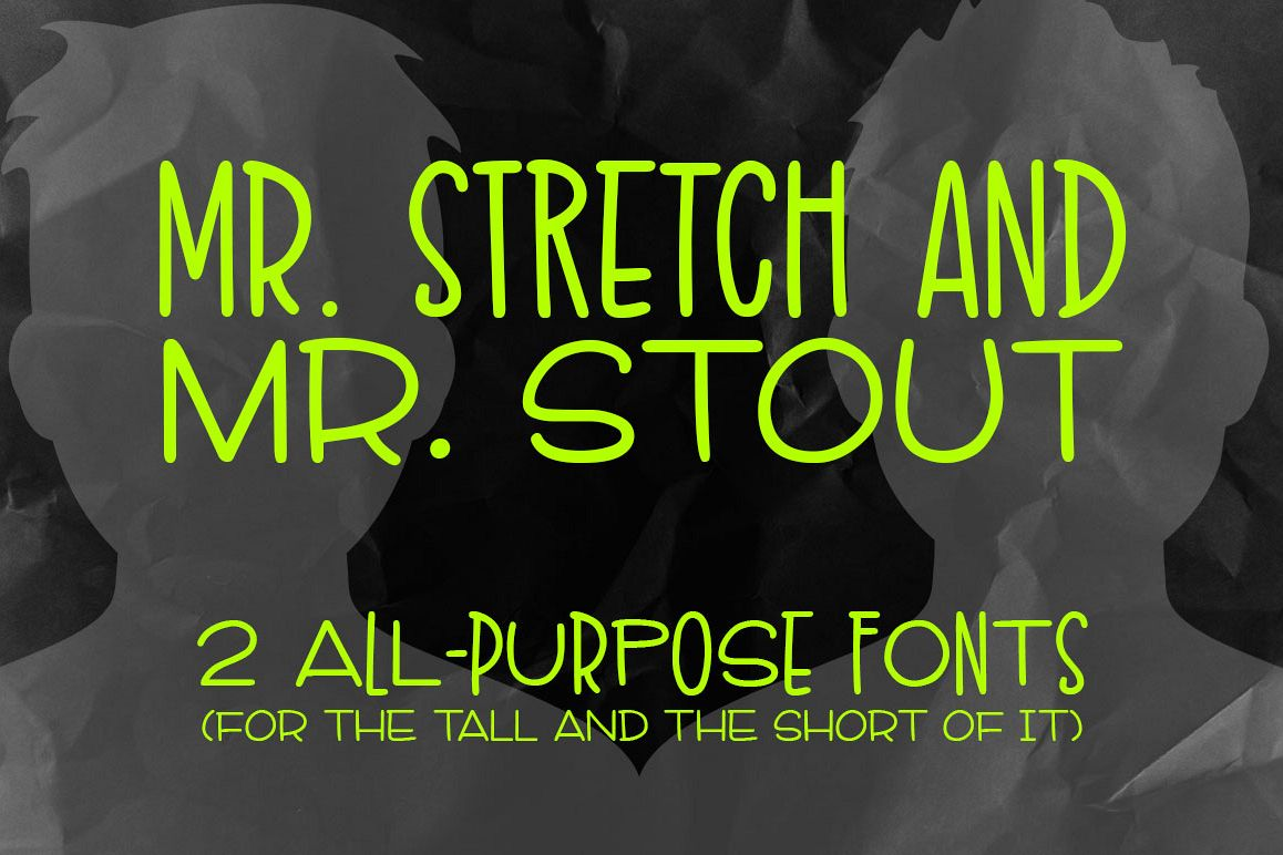 Mr. Stretch & Mr. Stout Font Duo example image