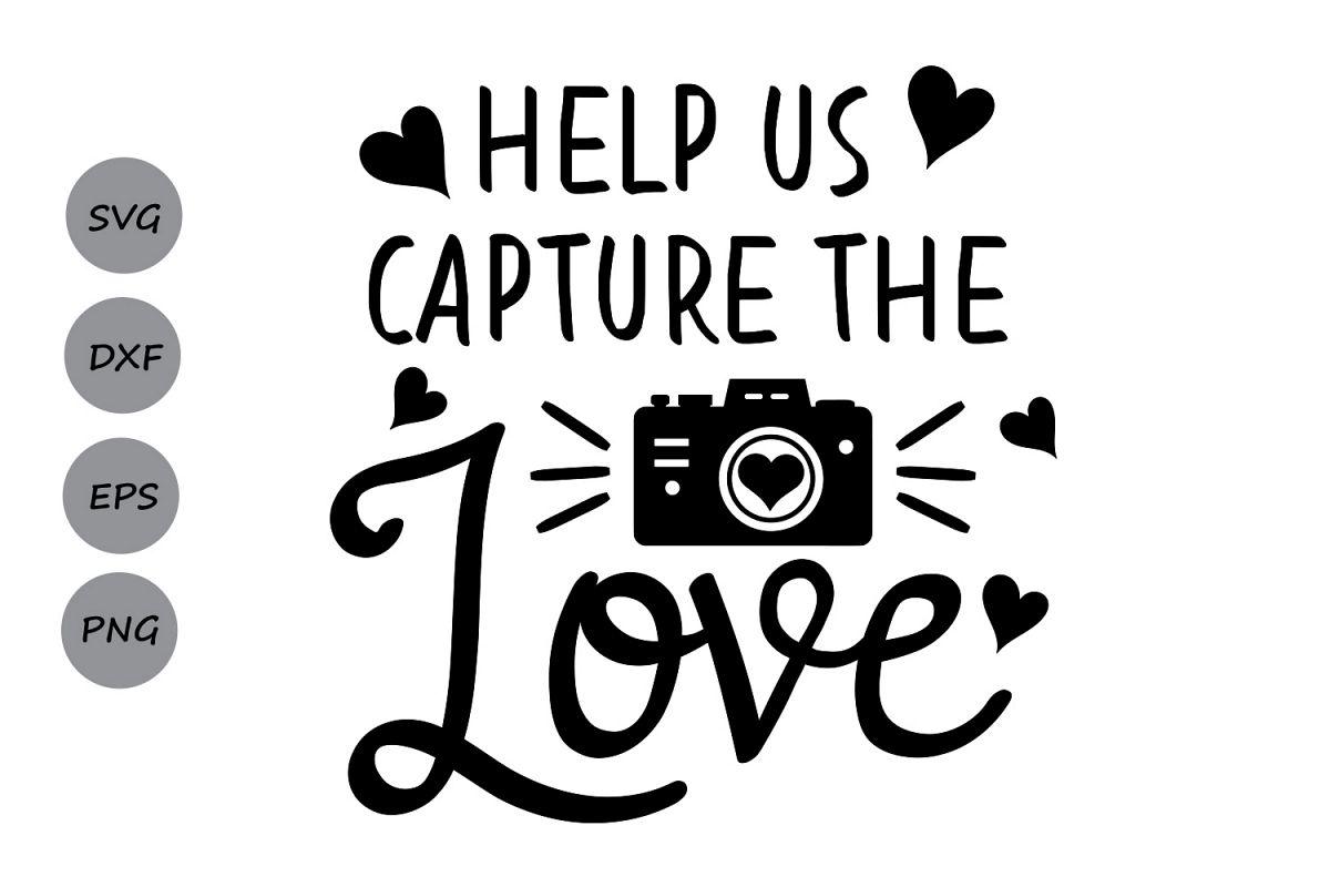 Download Help us capture the love SVG, Camera sv | Design Bundles