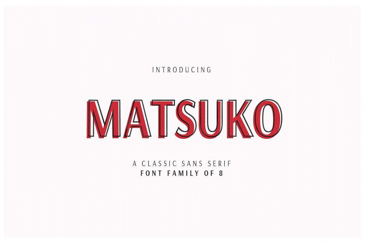 MATSUKO   A CLASSIC FONT FAMILY example image