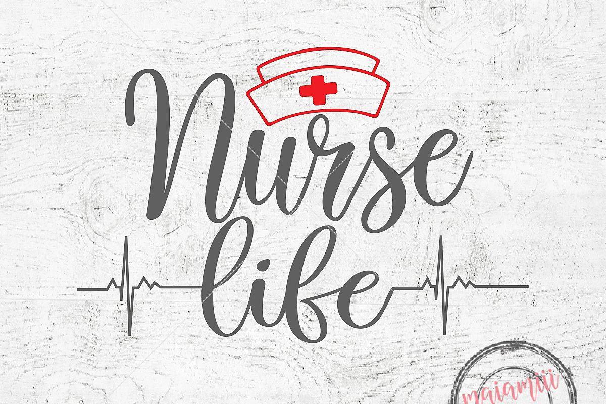 Nurse Life SVG Nursing SVG Quote Svg CN | Design Bundles