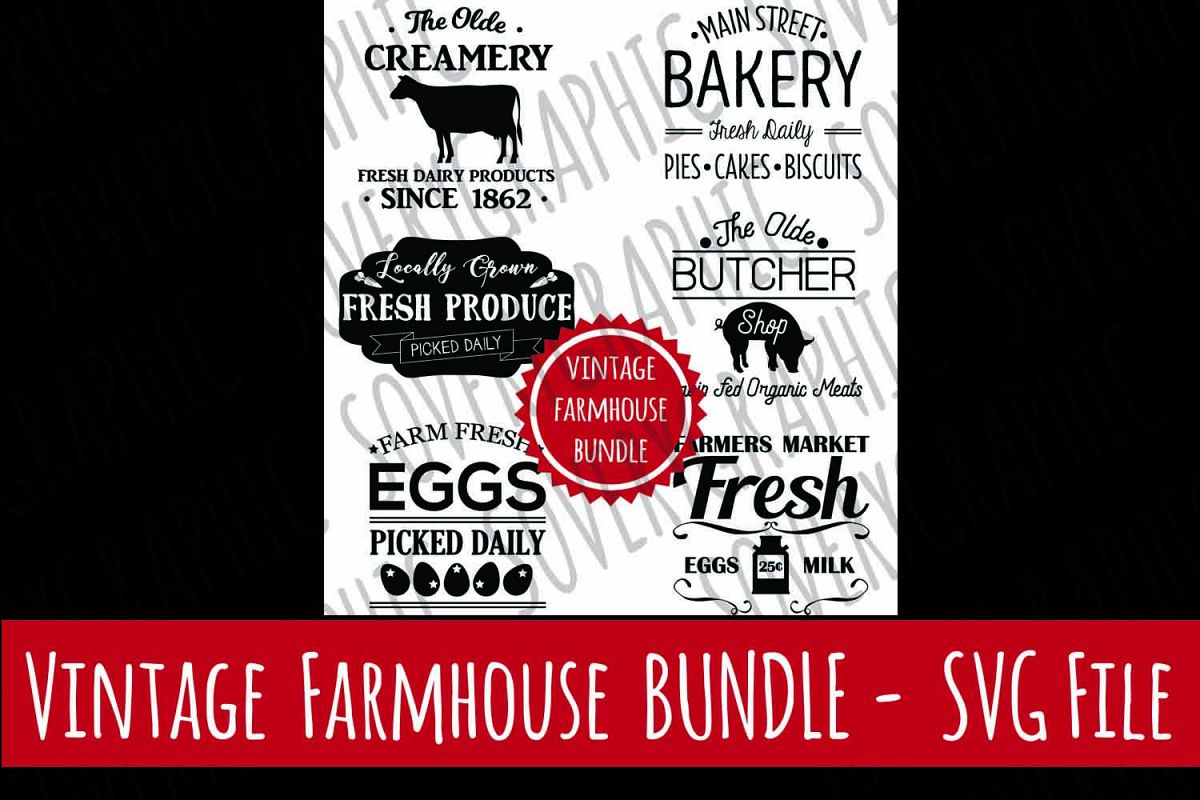 Vintage Farmhouse  Sign BUNDLE | SVG Cutting Files | Cricut | Silhouette | Bakery | Butcher | Farmers Market | Fresh Eggs | Creamery example image