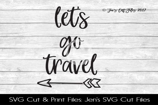 Lets go Travel SVG Cut FIle example image