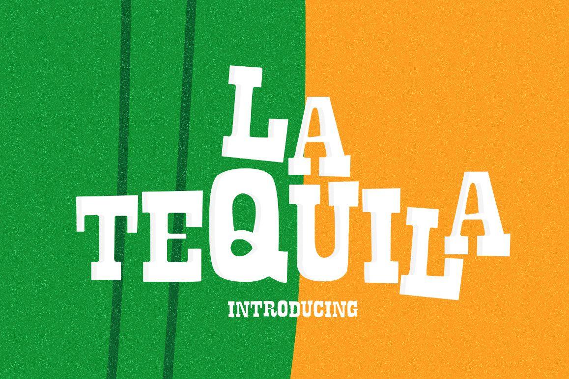 La Tequila Typeface example image