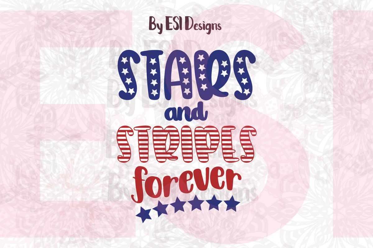 Stars and Stripes forever- Printable and Cutting Files example image