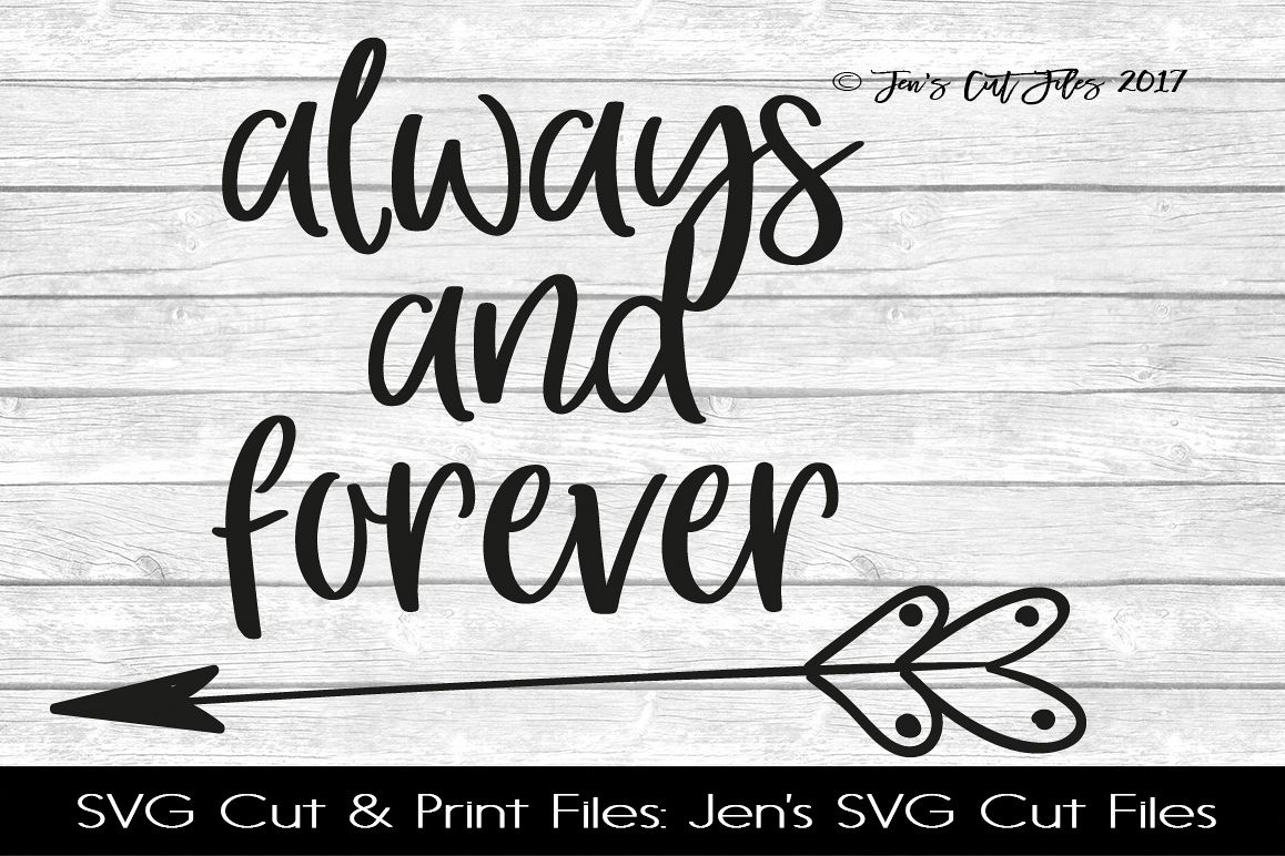Always And Forever  SVG Cut File example image