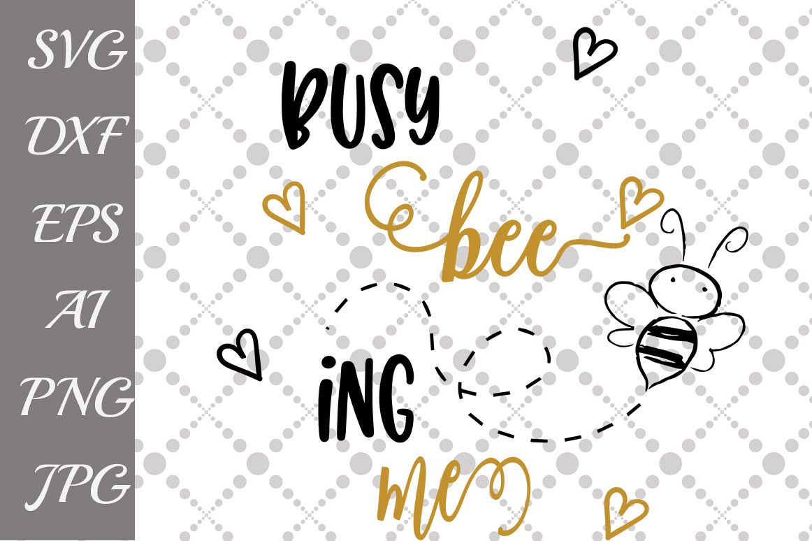 Busy Being Me Svg example image