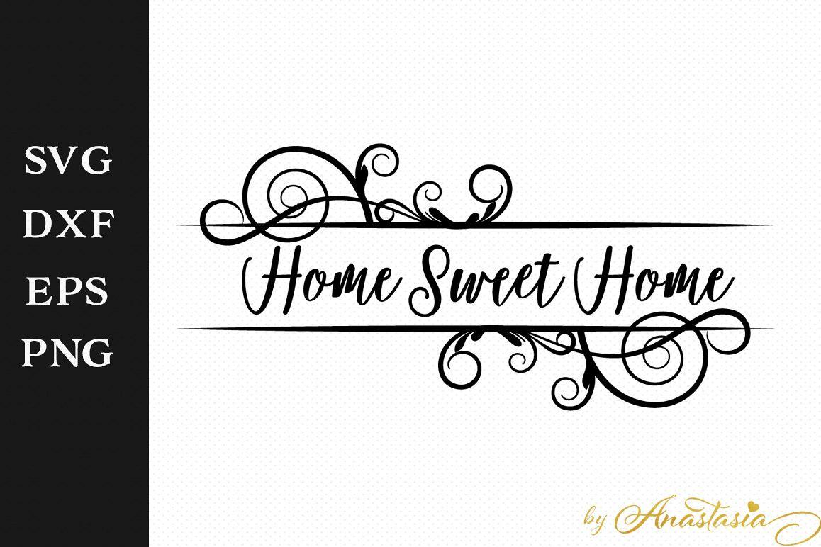 Home Sweet Home SVG Greeting Sign Cutti   Design Bundles