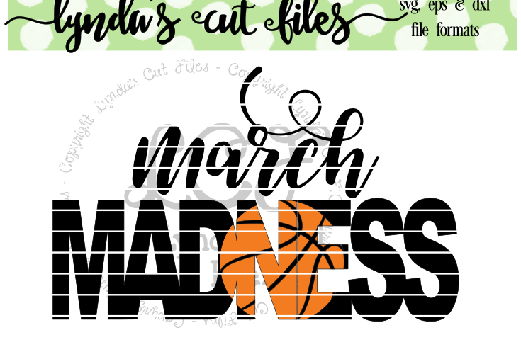 March madnessbasketball svgepsdxf design bundles viewing product march madnessbasketball reheart Choice Image