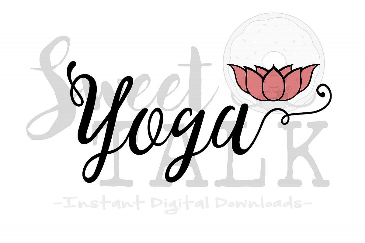Yoga lotus flower svgdxfpngjpg inst design bundles yoga lotus flower svgdxfpngjpg instant digital download example mightylinksfo Gallery