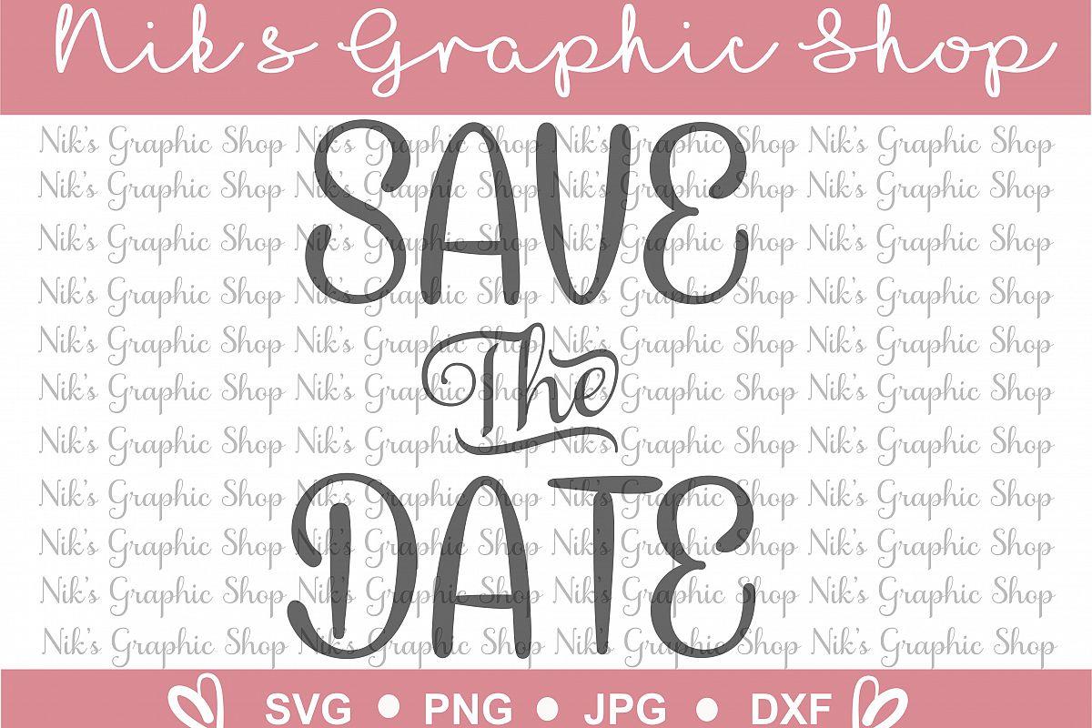 Save the Date SVG, Save Date, Svg, Save | Design Bundles