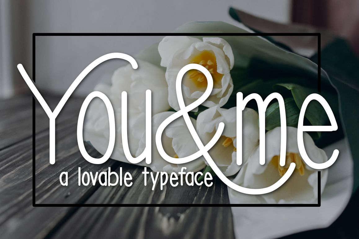 You & Me Typeface example image