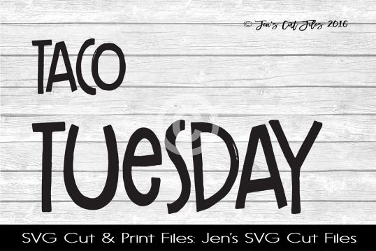Taco Tuesday SVG Cut File example image