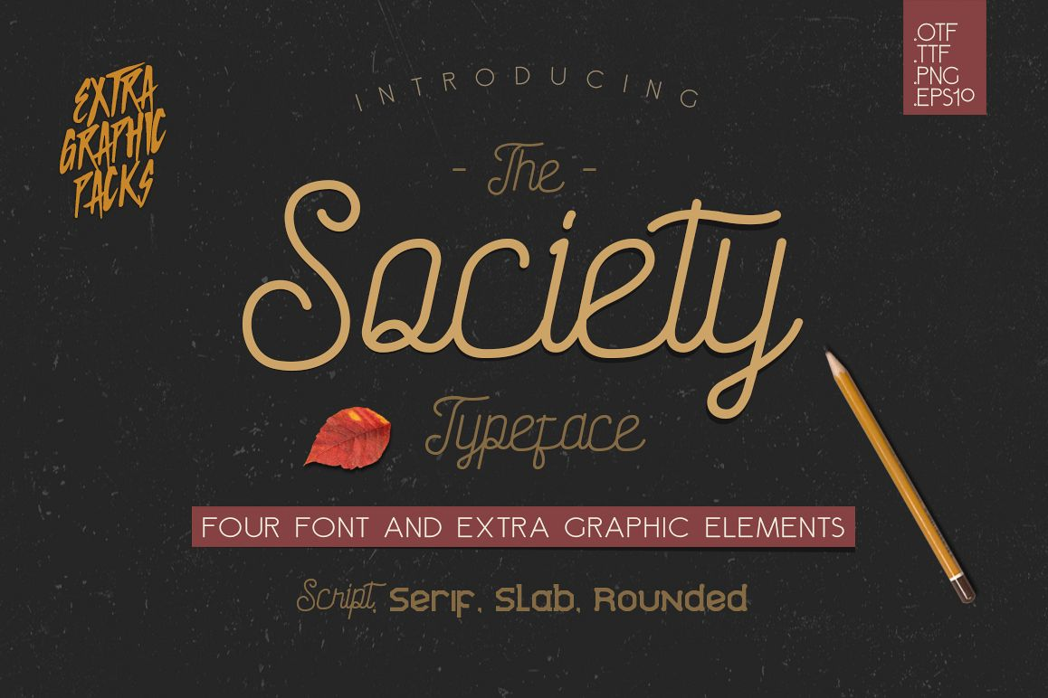 Society Typeface - 4th Font! example image