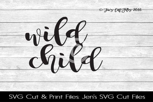 Wild Child SVG Cut File example image