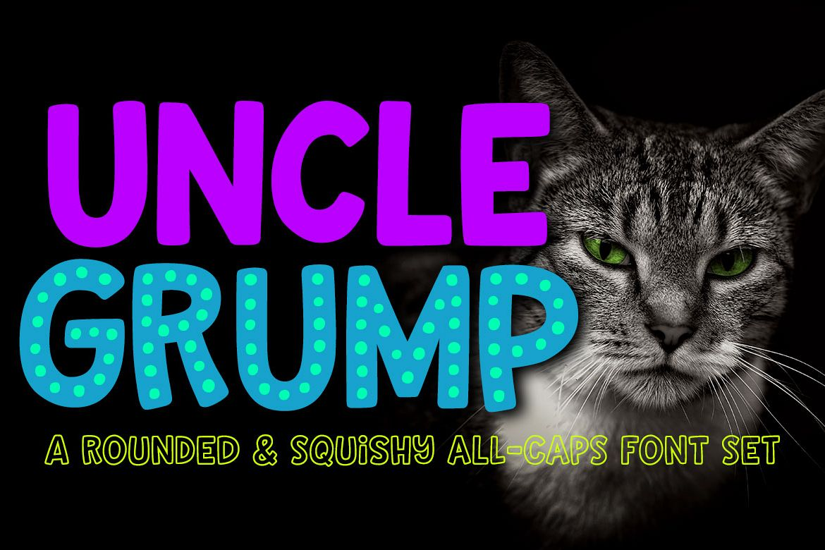 Uncle Grump: a rounded all-caps font! example image