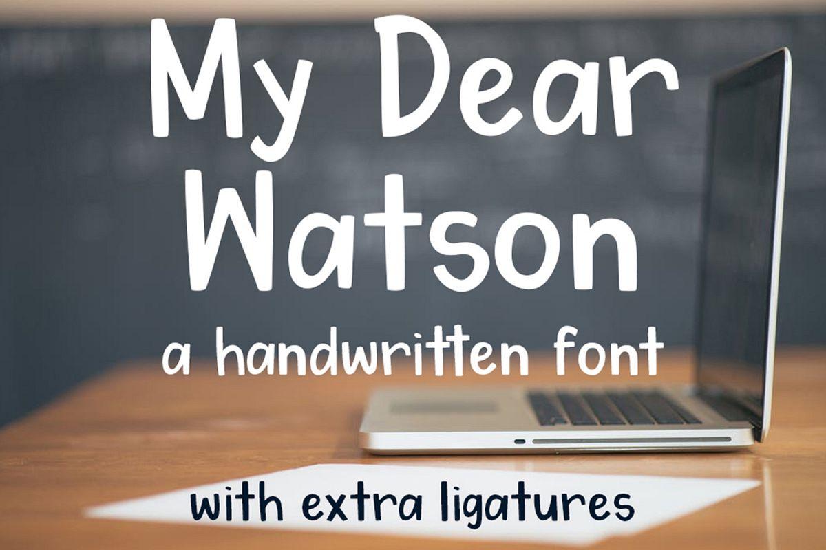 My Dear Watson Font example image