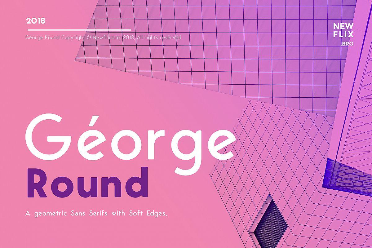 George Round  6 Fonts Round Edge Geometric Typeface example image