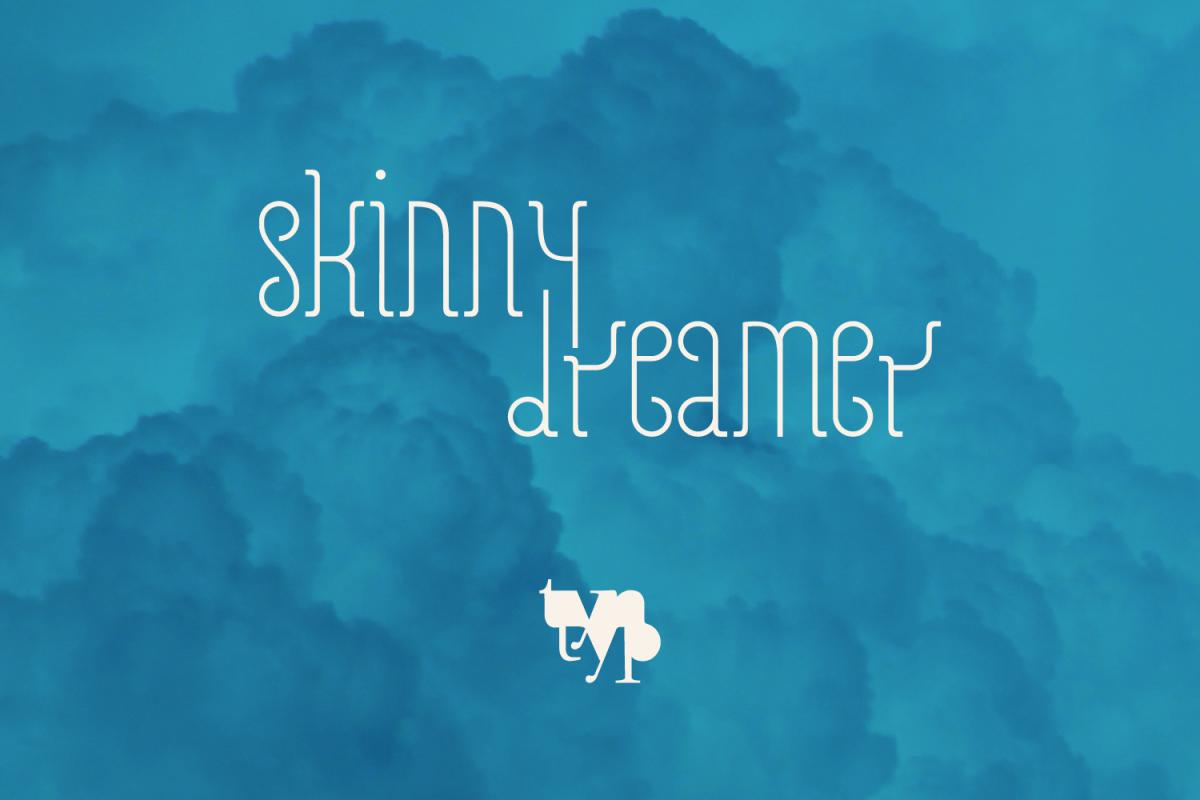 Skinny Dreamer Family example image